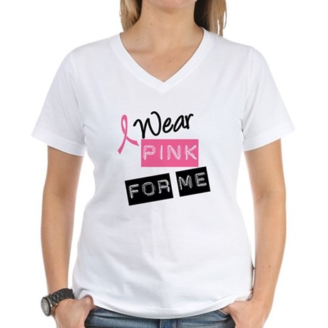 I Wear Pink Ribbon For Me Women's V-Neck T-Shirt