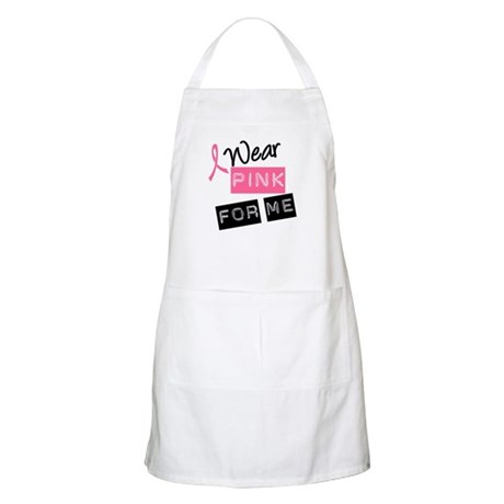 I Wear Pink Ribbon For Me BBQ Apron