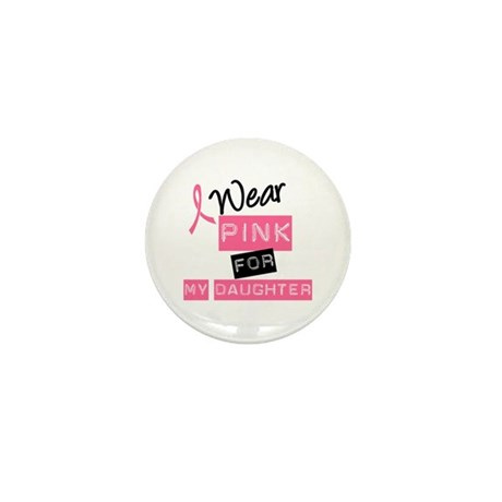 I Wear Pink For Daughter Mini Button (10 pack)