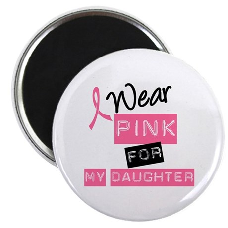 "I Wear Pink For Daughter 2.25"" Magnet (10 pack)"
