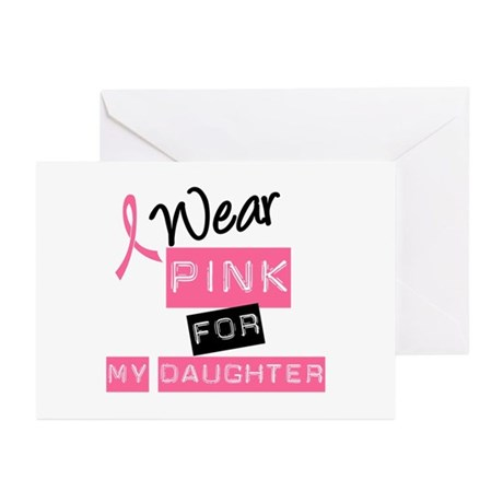 I Wear Pink For Daughter Greeting Cards (Pk of 10)