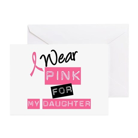 I Wear Pink For Daughter Greeting Cards (Pk of 20)