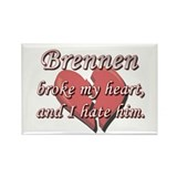 Brennen broke my heart and I hate him Rectangle Ma