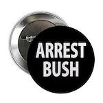 """Black Arrest Bush 2.25"""" Pinback Button"""
