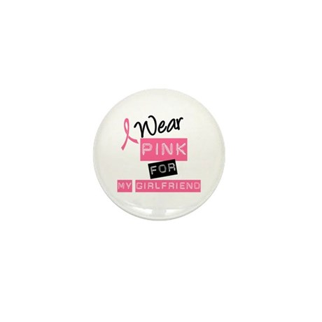I Wear Pink For Girlfriend Mini Button (10 pack)