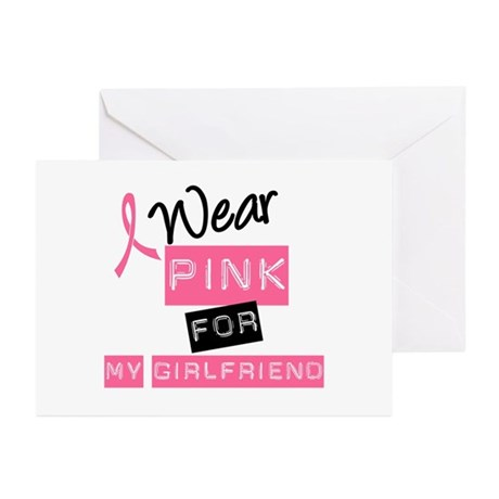 I Wear Pink For Girlfriend Greeting Cards (Pk of 1