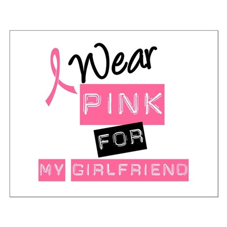 I Wear Pink For Girlfriend Small Poster