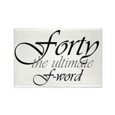 40th birthday f-word Rectangle Magnet (100 pack)
