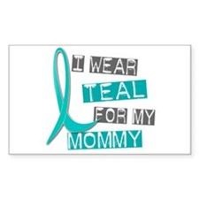 I Wear Teal For My Mommy 37 Rectangle Decal