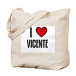I LOVE VICENTE Tote Bag