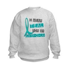 I Wear Teal For My Sister-In-Law 37 Sweatshirt