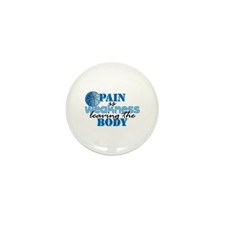 Pain is weakness bball Mini Button (100 pack)
