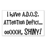 I have ADOS Sticker (Rectangle 10 pk)