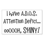 I have ADOS Sticker (Rectangle 10 pk)