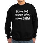 I have ADOS Sweatshirt (dark)
