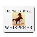 The Wild Horse Whisperer Mousepad