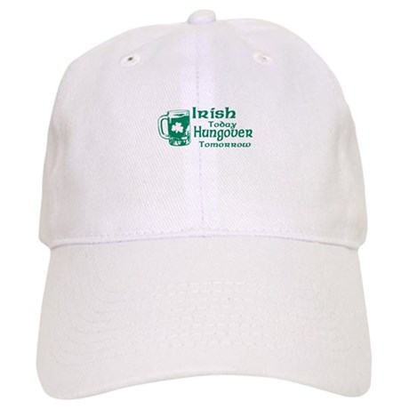 Irish Today Hungover Tomorrow Cap