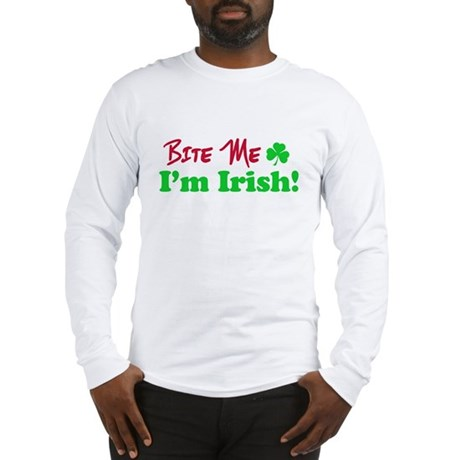 Bite Me I'm Irish Long Sleeve T-Shirt