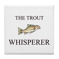 The Trout Whisperer Tile Coaster