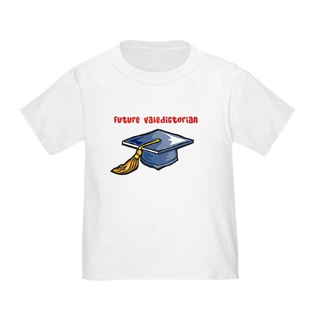 Future valedictorian Toddler T-Shirt