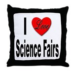 I Love Science Fairs Throw Pillow