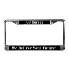 OB Nurse Delivers Future License Plate Frame