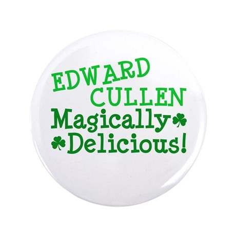 "Edward Magically Delicious 3.5"" Button"