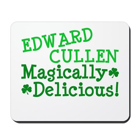 Edward Magically Delicious Mousepad