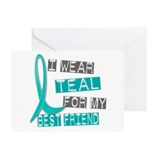 I Wear Teal For My Best Friend 37 Greeting Card