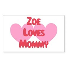 Zoe Loves Mommy Rectangle Decal