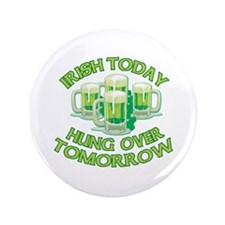 "IRISH Hangover Green Beer 3.5"" Button (100 pack)"