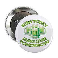 "IRISH Hangover Green Beer 2.25"" Button"
