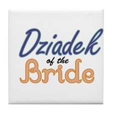 Dziadek of the Bride Tile Coaster