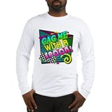 Gag Me With A Spoon! Long Sleeve T-Shirt