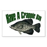 Have a crappie day Rectangle Decal