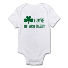 I Love My Irish Daddy - Infant Bodysuit