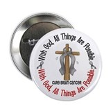 With God Cross Brain Cancer 2.25&quot; Button