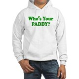 Who's Your Paddy? Jumper Hoody