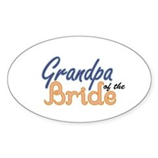 Grandpa of the Bride Oval Decal