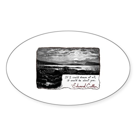 Twilight quote Oval Sticker