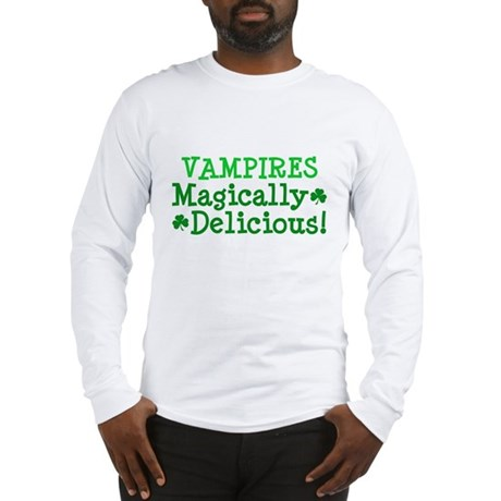 Vampires Magically Delicious Long Sleeve T-Shirt