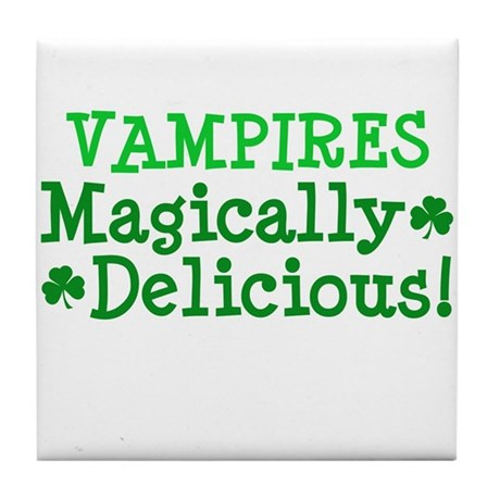 Vampires Magically Delicious Tile Coaster