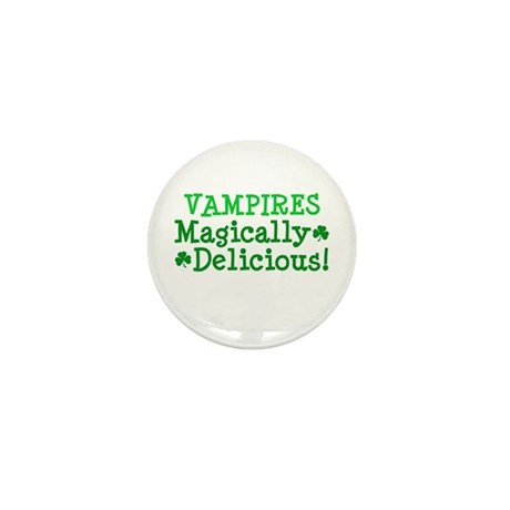 Vampires Magically Delicious Mini Button