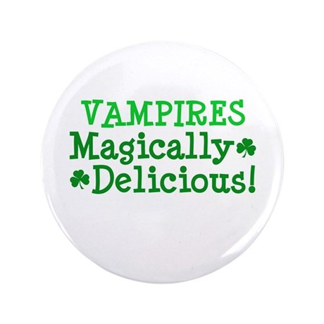 "Vampires Magically Delicious 3.5"" Button (100 pack"