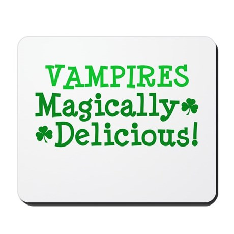 Vampires Magically Delicious Mousepad