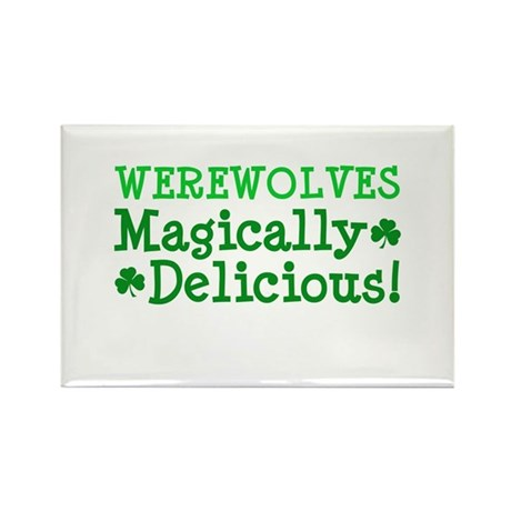 Werewolves Delicious Rectangle Magnet