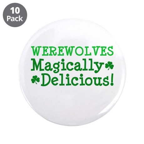 "Werewolves Delicious 3.5"" Button (10 pack)"