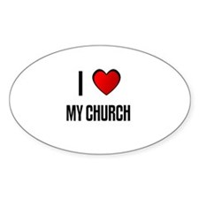 I LOVE MY CHURCH Oval Decal
