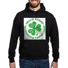IRISH TODAY (light shirt) Hoodie