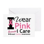 IWearPinkBecauseICare Greeting Cards (Pk of 10)